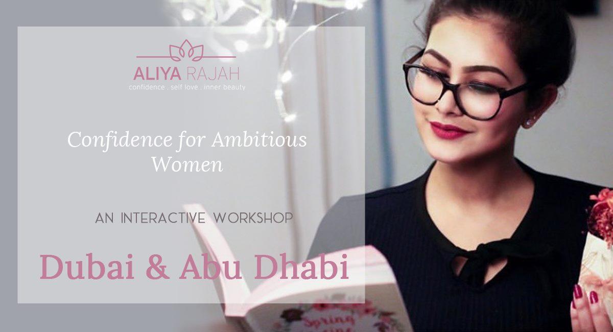 Life Coach Aliya Rajah - an interactive Confidence workshop in Dubai and Abu Dhabi